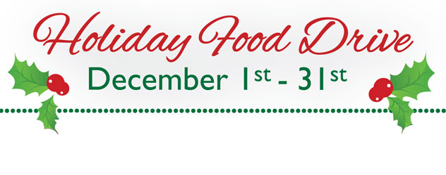 Holiday Food Drive December 1st through 31st