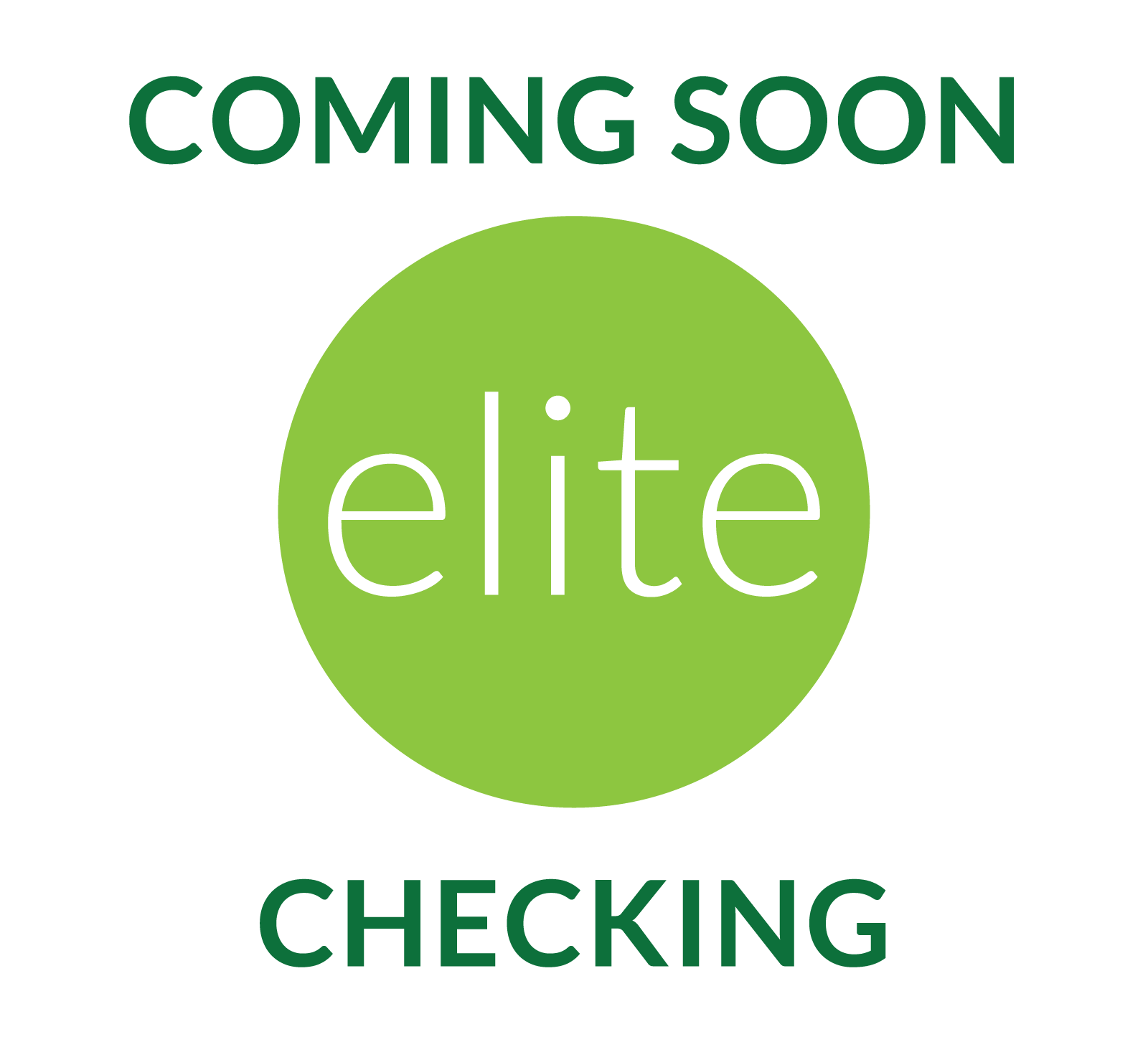 Elite Checking Coming Soon